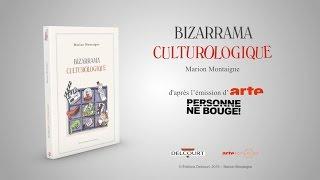 Bizarrama Culturologique - Bande annonce - BIZARRAMA CULTUROLOGIQUE