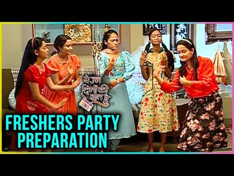 Naina DANCE REHEARSAL For FRESHERS Party | Yeh Un