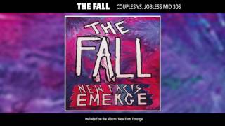The Fall - Couples vs Jobless Mid 30s (Official Audio)
