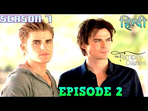 The Vampire Diaries Season 7 Episode 2 Explained Hindi  वैम्पायर डायरीज LILY'S REVENGE ON SALVATORE
