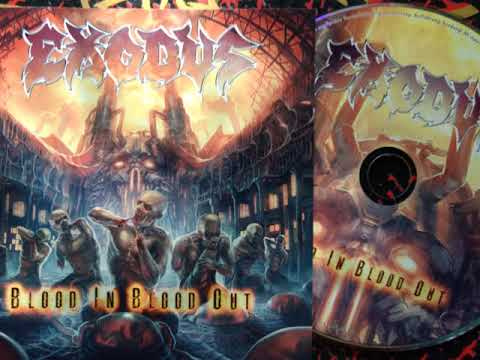 EXODUS / BLOOD IN BLOOD OUT