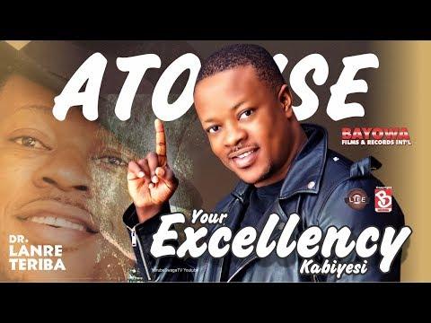 LANRE TERIBA  ATORISE  YOUR EXCELLENCY  KABIYESI. Full Album MASTER AUDIO PHOTOGENIC HD
