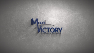 Welcome to Mt. Victory Baptist Church