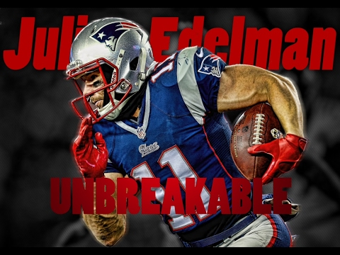 Julian Edelman: Unbreakable