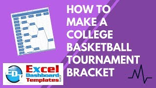 How to Make a College Basketball Tournament Bracket in Excel