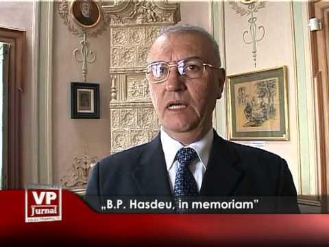 """""""B.P. Hasdeu, in memoriam"""""""