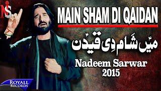 Nadeem Sarwar | Main Sham Di Qaidan (Punjabi) | 2014