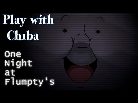 Play with Ch1ba - Мини Хоррор - One Night at Flumpty's - Лучшая пародия на ФНАФ!!