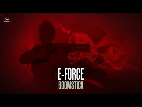 E-Force - Boomstick (#A2REC129)