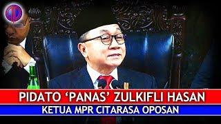 Video Pidato 'Panas' Zulkifli Hasan! Ketua MPR Citarasa Oposan MP3, 3GP, MP4, WEBM, AVI, FLV Agustus 2018