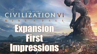 Video Civilization 6: First Impressions - Rise and Fall Expansion MP3, 3GP, MP4, WEBM, AVI, FLV Maret 2018