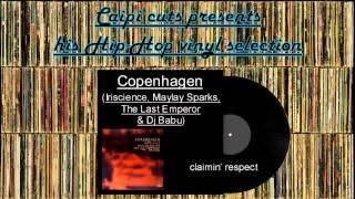 Copenhagen (Iriscience,Maylay Sparks,The Last Emperor & Dj Babu) - claimin' respect (2000)