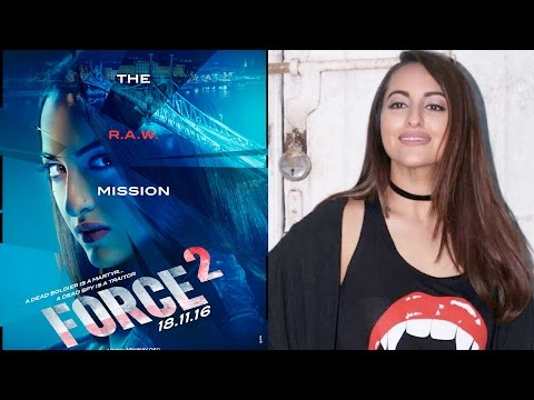 Is Sonakshi Sinha Happy With Force 2 Response