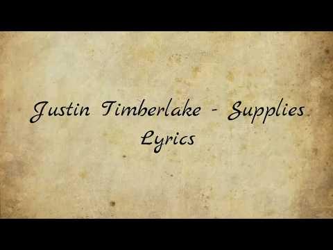 Video Justin Timberlake - Supplies (Lyrics) download in MP3, 3GP, MP4, WEBM, AVI, FLV January 2017