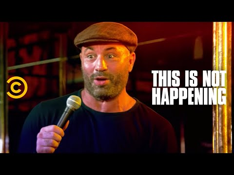 Not - Reddit: http://redd.it/1qz5yf & click to tweet: http://clicktotweet.com/dJ51e Joe Rogan meets a crazy stripper: This Is Not Happening (Comedy Central & CC: S...