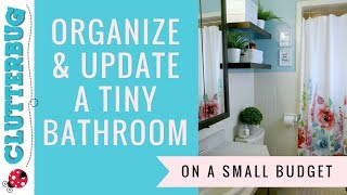 How to Organize and Update a Small Bathroom on a Budget