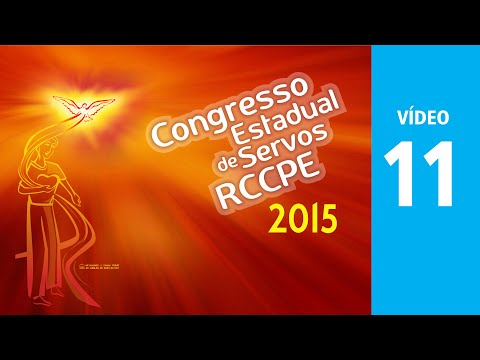 RCCPE Congresso 2015 - Video 11 - Padre Aloisio