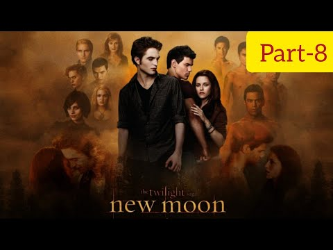 The Twilight Saga: New Moon Full Movie Part-8 in Hindi 720p