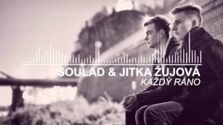 Video Soulad & Jitka Žujová - Každý ráno