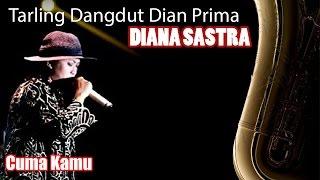 Diana Sastra - Cuma Kamu - Tarling Dangdut Pantura Dian Prima Live 5-8-2015