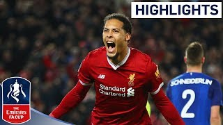 Video Liverpool 2 - 1 Everton Official Highlights | Emirates FA Cup 2017/18 MP3, 3GP, MP4, WEBM, AVI, FLV November 2018