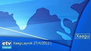 Xaagu,ayrok 27/4/2012 |etv