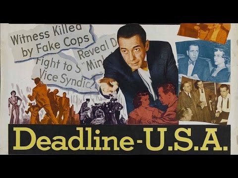 DEADLINE - U.S.A. (1952) Widerscreen + Full length Humphrey Bogart