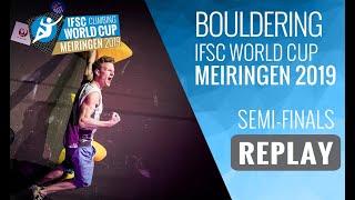 IFSC Climbing World Cup Meiringen 2019 - Bouldering Semi-Finals by International Federation of Sport Climbing