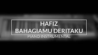 Video Hafiz - Bahagiamu Deritaku (Piano Instrumental Cover - Top View) MP3, 3GP, MP4, WEBM, AVI, FLV Mei 2019