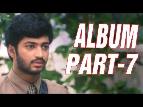Album Full Movie - Part 7/11 - Aryan Rajesh, Shrutika