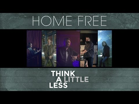 Michael Ray - Think A Little Less (Home Free Cover) [OFFICIAL VIDEO]