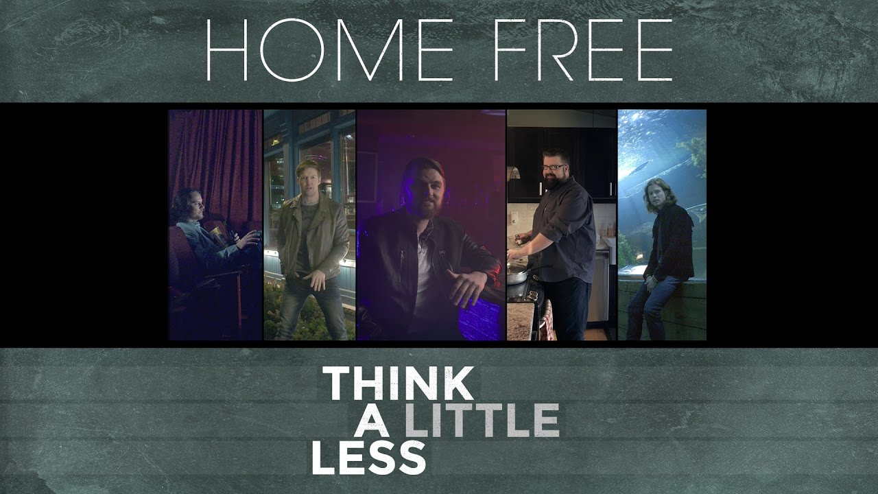 Michael Ray – Think A Little Less (Home Free Cover) [OFFICIAL VIDEO]