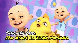 Video Upin & Ipin - Ibu Ayam Dikejar Musang [Sing-Along][HD] MP3, 3GP, MP4, WEBM, AVI, FLV Juni 2018