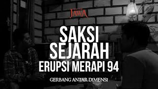 Video Saksi Sejarah Erupsi Merapi '94 MP3, 3GP, MP4, WEBM, AVI, FLV Mei 2019