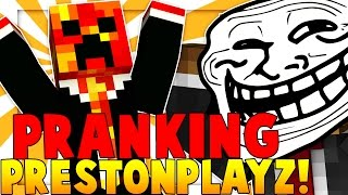 TROLLING PRESTONPLAYZ - BLOWING UP HOUSE IN MINECRAFT PIXELMON
