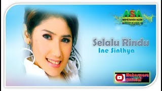Selalu Rindu by Ine Sinthya & Herman Anggita