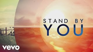 Rachel Platten - Stand By You (lyric) Video