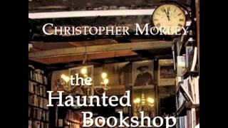 The Haunted Bookshop (FULL Audiobook)