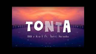 RKM  Ken Y Feat. Natti Natasha  Tonta  Audio