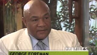 PROFILES of George Foreman