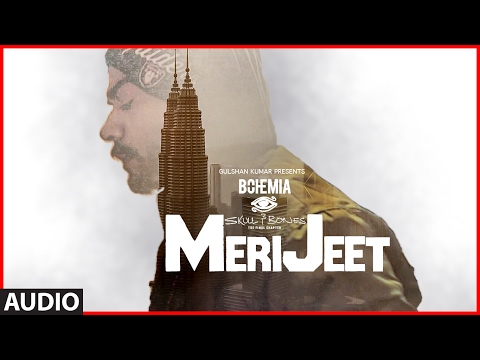 BOHEMIA: MERI JEET Full Audio Song   Skull & Bones