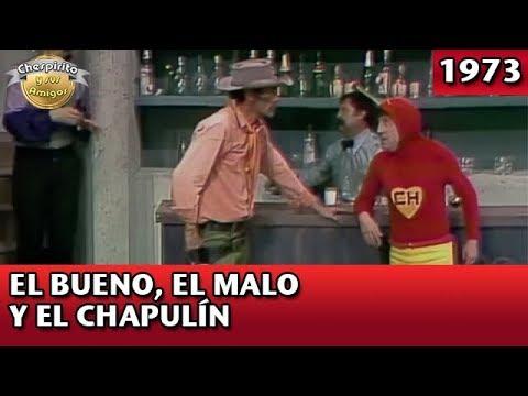 El Chapulín Colorado El Bueno, El Malo y El Chapulín