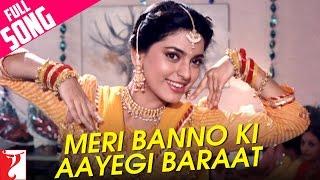 Meri Banno Ki Aayegi Baraat  Full Happy Song  Aaina