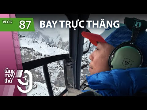 [M9] #87: Sốc vì sướng: Bay trực thăng lên ngắm núi tuyết ở Nepal | Yêu Máy Bay - Thời lượng: 17 phút.
