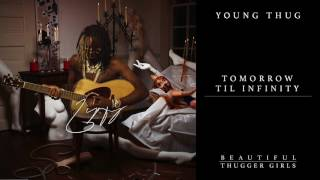Young Thug - Tomorrow Til Infinity feat. Gunna [Official Audio]