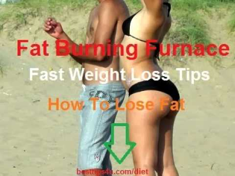 Fat Burning Furnace – Fast Weight Loss Tips, How To Lose Fat
