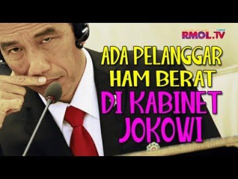 Ada Pelanggar HAM Berat Di Kabinet Jokowi