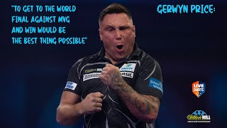 "Gerywn Price: ""To get to the world final against MVG and win would be the best thing possible"""