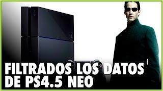 FILTRADAS LAS SPECS FINALES DE PLAYSTAITON 4k | Proyecto NEO | Rumores