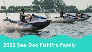 Meet the 2022 Sea-Doo FishPro Family
